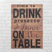 Dance On the Table Prosecco